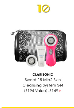 #10 Clarisonic. Sweet 15 Mia2 Skin Cleansing System Set ($194 Value), $149