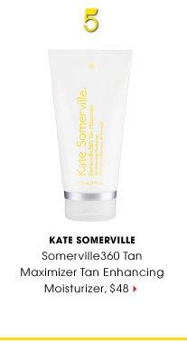 #5 Kate Somerville. Somerville360 Tan Maximizer Tan Enhancing Moisturizer, $48