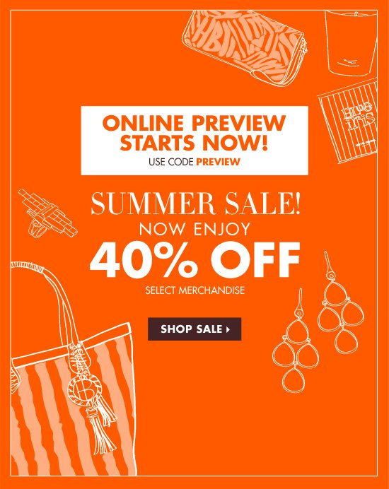 ONLINE PREVIEW SUMMER SALE 40% OFF