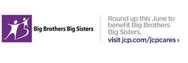 Big Brothers Big Sisters | Round up this June to benefit Big  Brothers Big Sisters. visit jcp.com/jcpcares