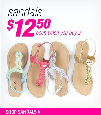 sandals $12.50 each when you  buy 2