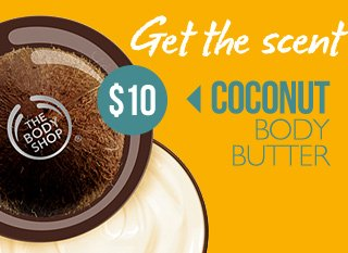 Get the scent of the islands -- COCONUT BODY BUTTER