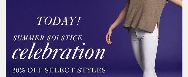 Summer Solstice Celebration - 20% Off select styles!