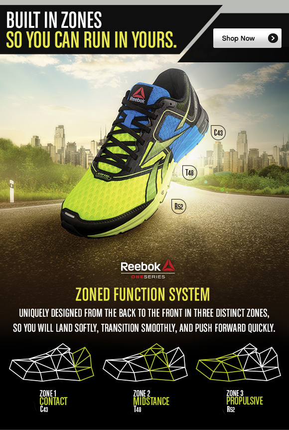 BUILT IN ZONES SO YOU CAN RUN IN YOURS. SHOP NOW. ZONED FUNCTION SYSTEM