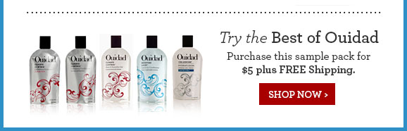 Try the Best of Ouidad Purchase this sample pack for $5 plus FREE Shipping. SHOP NOW