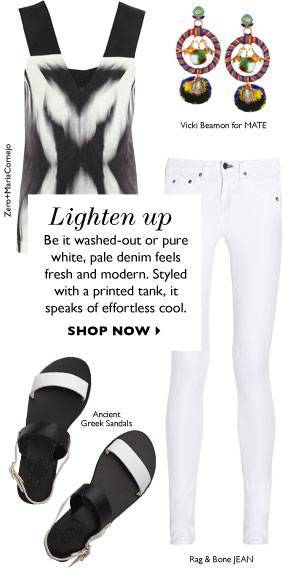 Lighten up. GET THE LOOK