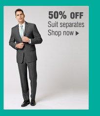 50% OFF Suit separates. Shop now.