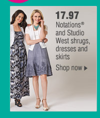 17.97 Notations® and Studio West shrugs, dresses an skirts. Shop now.