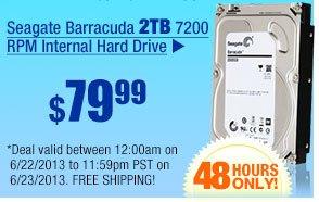 $79.99 -- Seagate Barracuda 2TB 7200 RPM Internal Hard Drive