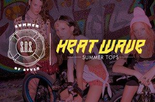 Heat Wave: Summer Tops