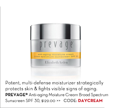 Potent, multi-defense moisturizer strategically protects skin & fights visible signs of aging. PREVAGE® Anti-aging Moisture Cream Broad Spectrum Sunscreen SPF 30, $129.00. CODE: DAYCREAM