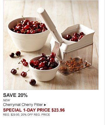 SAVE 20% - NEW - Cherrymat Cherry Pitter - SPECIAL 1-DAY PRICE $23.96 (REG. $29.95, 20% OFF REG. PRICE)