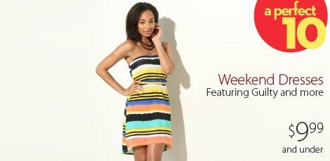 Weekend Dresses