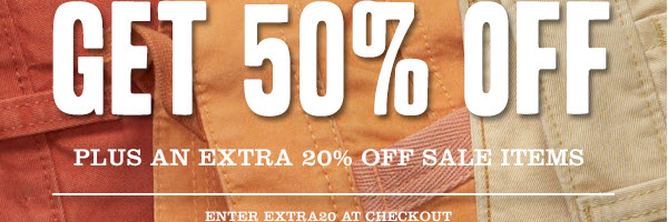 GET 50% OFF PLUS AN EXTRA 20% OFF SALE ITEMS. Enter EXTRA20 at checkout.