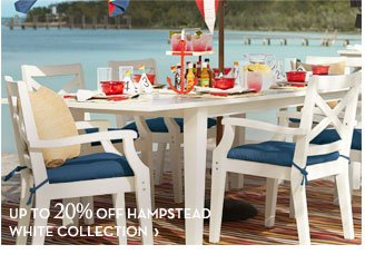 UP TO 20% OFF HAMPSTEAD WHITE COLLECTION