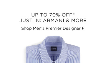 Up To 70% Off* Just In: Armani & More