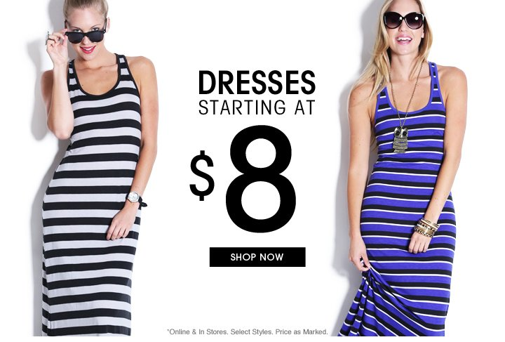 Dresses From $8