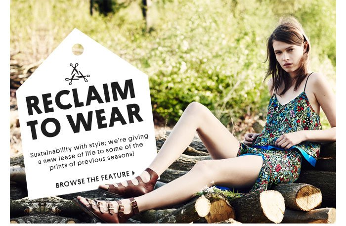 Reclaim To Wear - Browse the feature