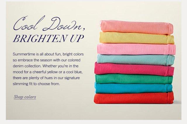 Cool Down, Brighten Up - Shop Colors