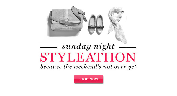 Sunday Night Styleathon - because the weekend's not over yet