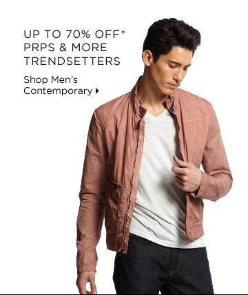 Up To 70% Off* PRPS & More Trendsetters