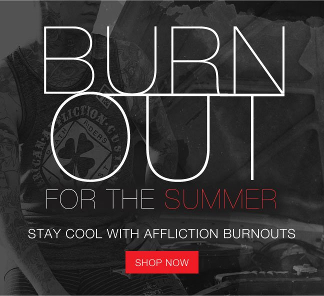 Burn out for the summer
