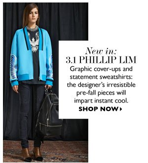 NEW IN: 3.1 PHILLIP LIM. GET THE LOOK