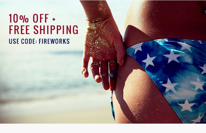 10% off + free shipping Use Code: Fireworks