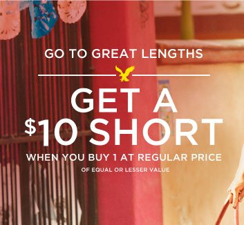 Go To Great Lengths | Get A $10 Short | When You Buy 1 At Regular Price | Of Equal Or Lesser Value