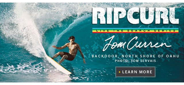 Rip Curl - Live The Search Series - Tom Curren - Explore The History