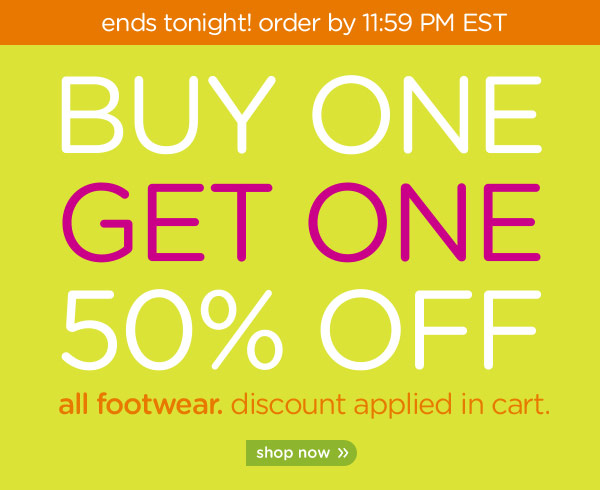 Buy One Get One 50% Off all footwear. discount applied in cart. shop now