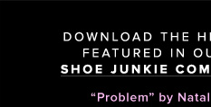 Download the hit single featured in our new Shoe Junkie commercial!