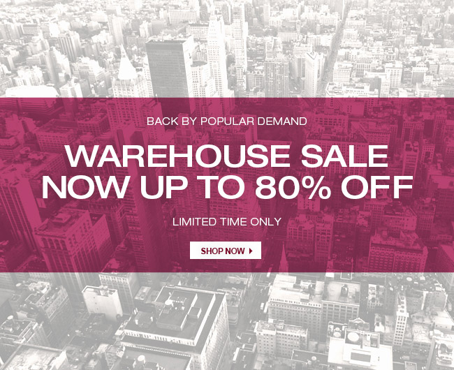 SHOP WAREHOUSE SALE 80% OFF