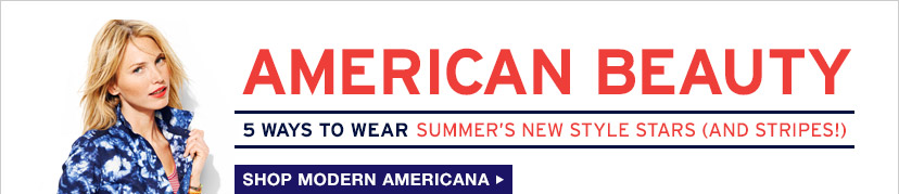 AMERICAN BEAUTY | 5 WAYS TO WEAR SUMMER'S NEW STYLE STARS (AND STRIPES!) | SHOP MODERN AMERICANA