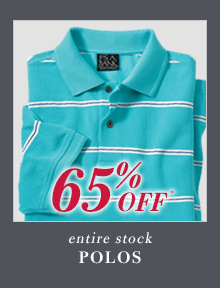 65% Off* Polos