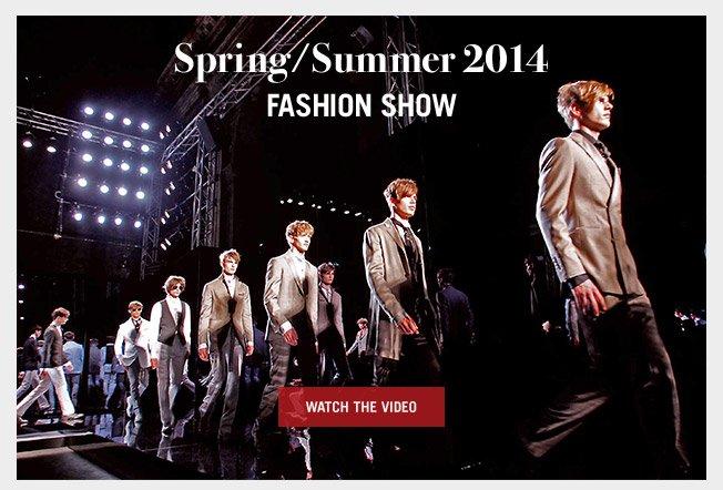Spring / Summer 2014 Fashion Show