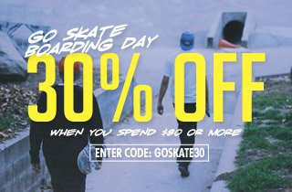 Go Skateboarding Day: Featuring our best skate brands