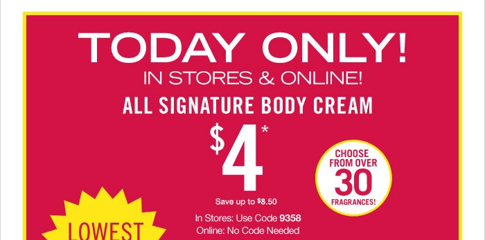 Signature Body Cream – $4
