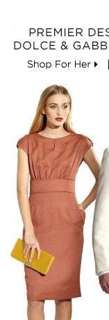 Premier Designer Days: Dolce & Gabbana + More -  Shop For Her