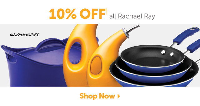 10% OFF+ all Rachael Ray - Shop Now