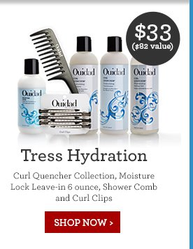 $33 ($82 value) Tress Hydration Curl Quencher Collection, Moisture Lock Leave-in 6 ounce, Shower Comb and Curl Clips SHOP NOW