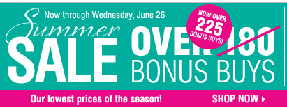 Summer Sale Now through Wednesday, June 26