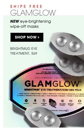 New eye-brightening wipe-off masks. new. GLAMGLOW Brightmud Eye Treatment, $69. Shop now