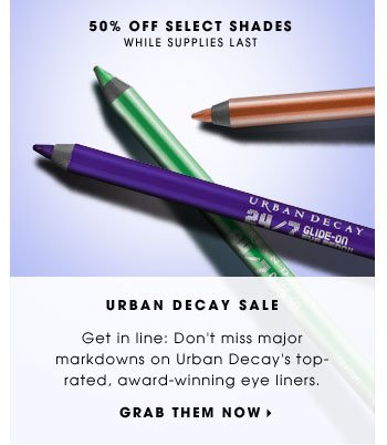 Urban Decay Sale. Get in line: Don't miss major markdowns on Urban Decay's top-rated, award-winning eye liners. 50% off select shades. While supplies last. Grab them now