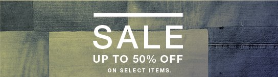 Sale up to 50% off on select items.