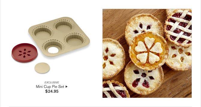 EXCLUSIVE - Mini Cup Pie Set - $24.95