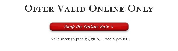Shop Online Only!