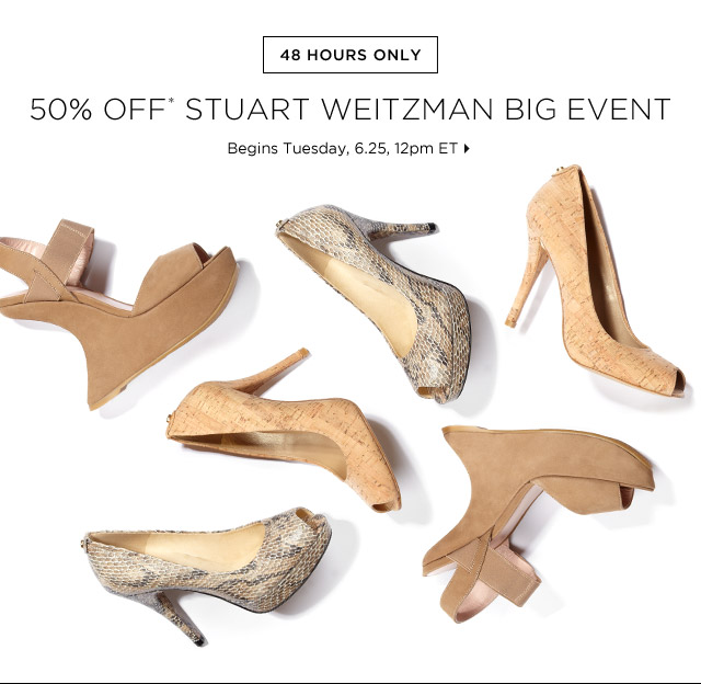 50% Off* Stuart Weitzman Big Event