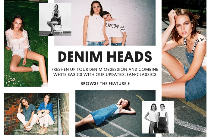 Denim heads - Browse the feature