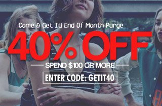 End of the Month Purge: 40% Off